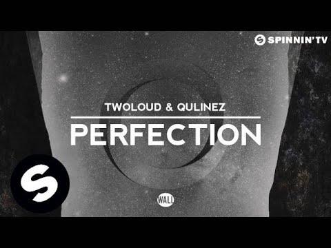 twoloud & Qulinez - Perfection (OUT NOW)