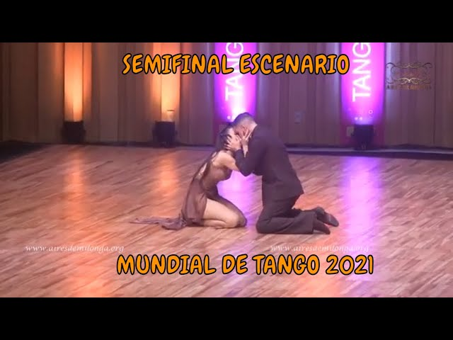 SEMIF. ESCENARIO, Sergio Martin Almiron, Laly Torres, Mundial de tango 2021 World cup baile de tango