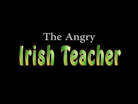 Angry Irish Teacher [SHORT #17]