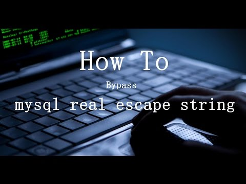 How To Bypass Mysql Real Escape String