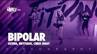 Bipolar - Ozuna, Brytiago, Chris Jeday | FitDance Life (Coreografía) Dance