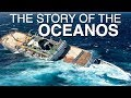 The Story Of The Oceanos