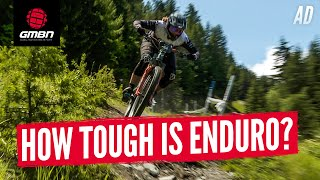 How Tough Is It To Be An Enduro Racer? | The Reality Behind The Results