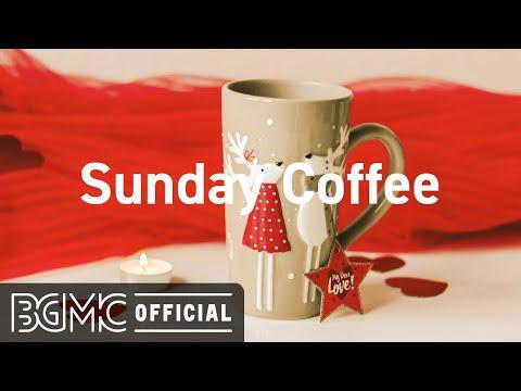 Sunday Coffee: November Jazz & Relaxing Bossa Nova - Warm Jazz for Coffee Time