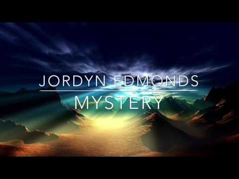 Jordyn Edmonds - Mystery