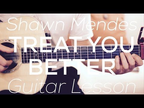 Shawn Mendes  Treat You Better Guitar Less Chords and Strumming