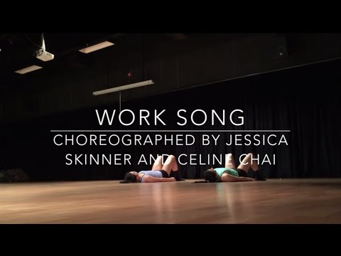 Work Song - Dance Choreography