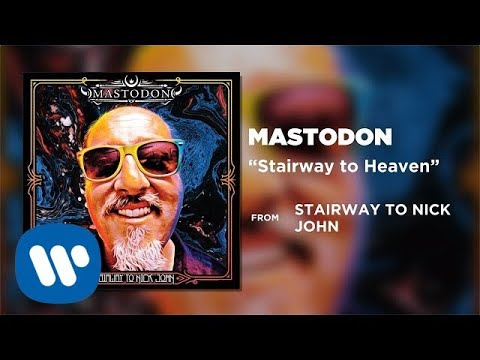 Mastodon - Stairway To Heaven [Official Audio]