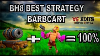 BARB + CANNON CART BH8 ATTACK STARTEGY 3 STAR BUILDER HALL 8 ATTACKS CLASH OF CLANS #4