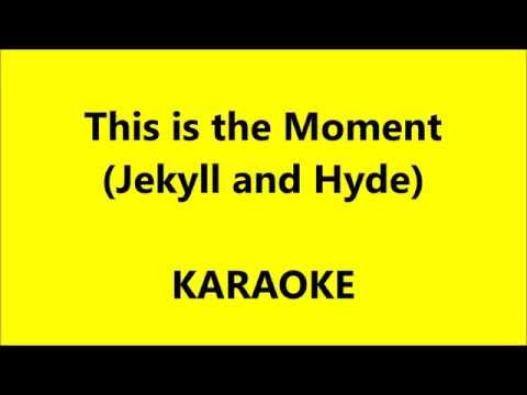 This is the Moment   KARAOKE