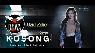 KOSONG - Dewa19 || Cover - Oziel Zolie x Duo Gobas