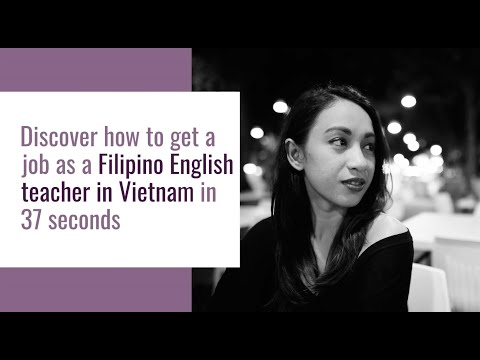 Filipino + Degree + English = Teach English in Vietnam