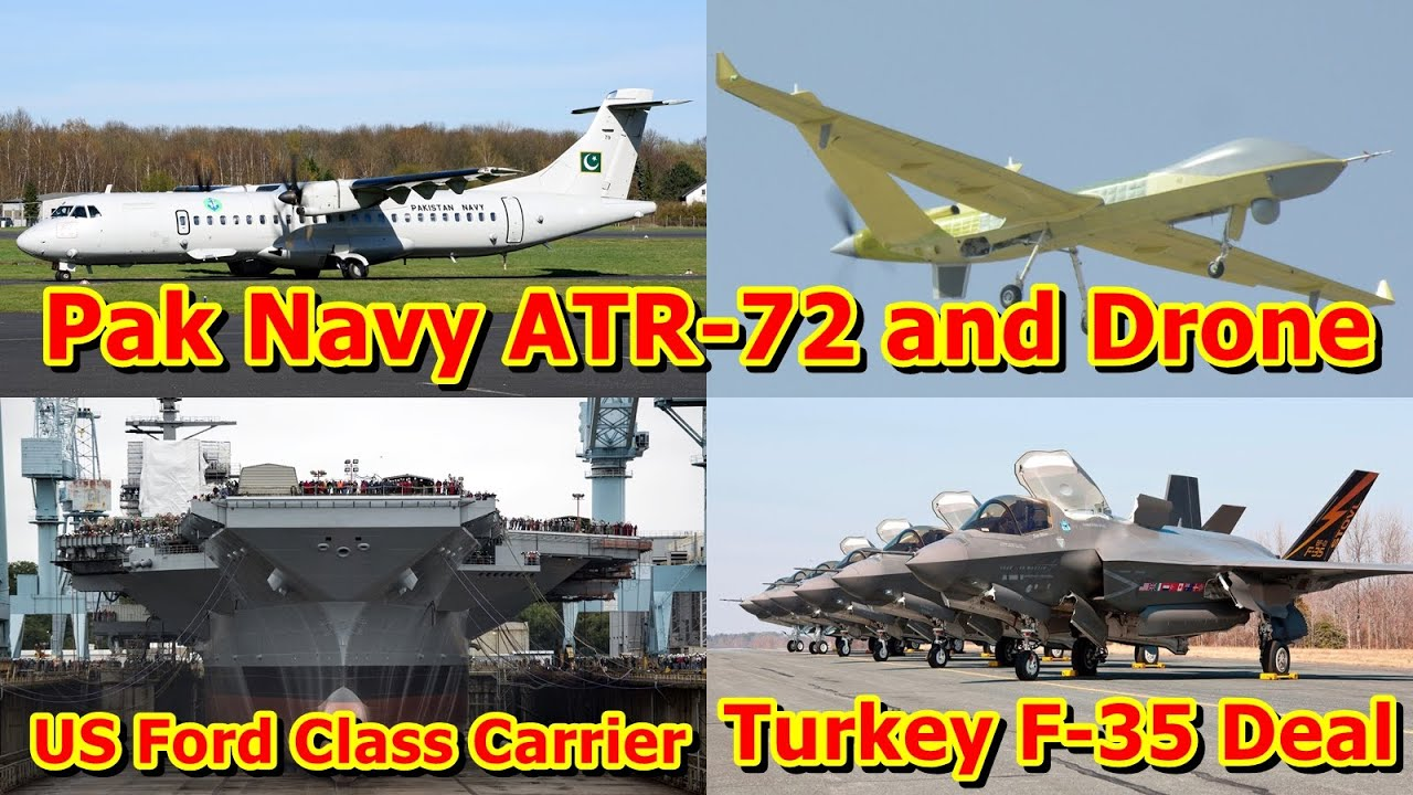 Defence Update 7th Jan 2020 (Part-2)| Pak Navy ATR-72 and Drone, US Ford Class Carrier, Turkey F-35
