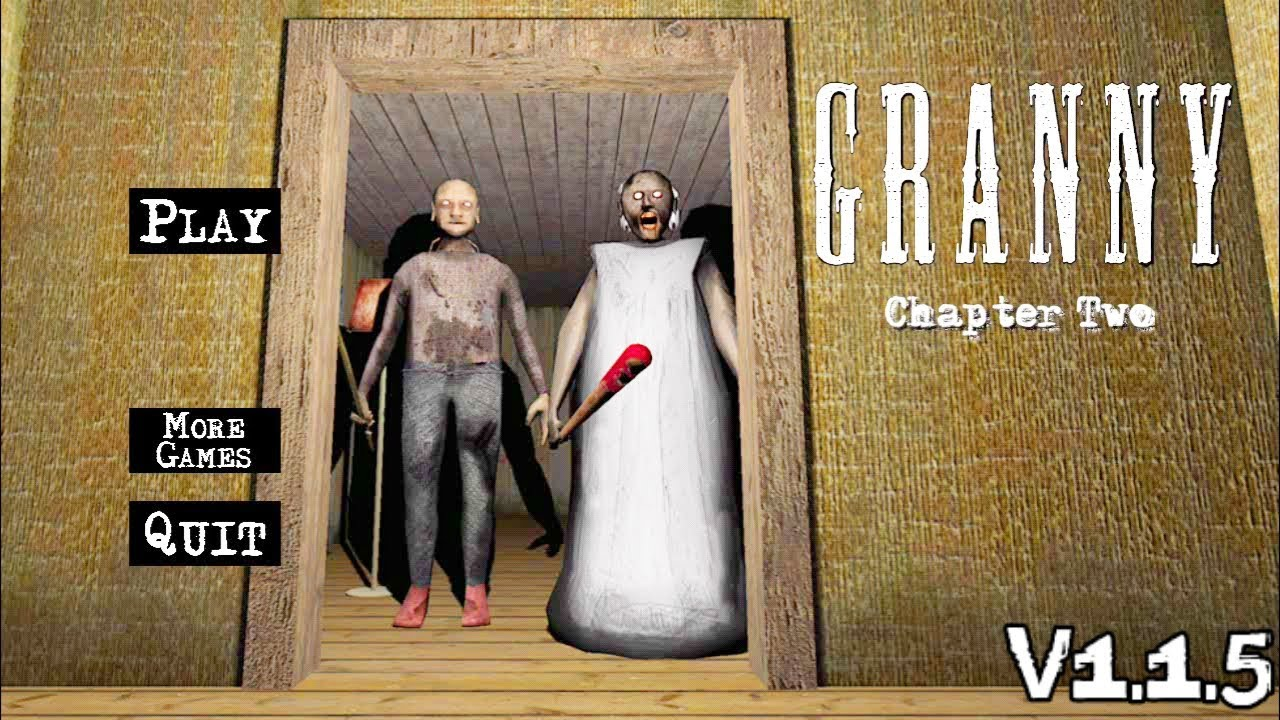 Granny 2 Chapter Two 1.1