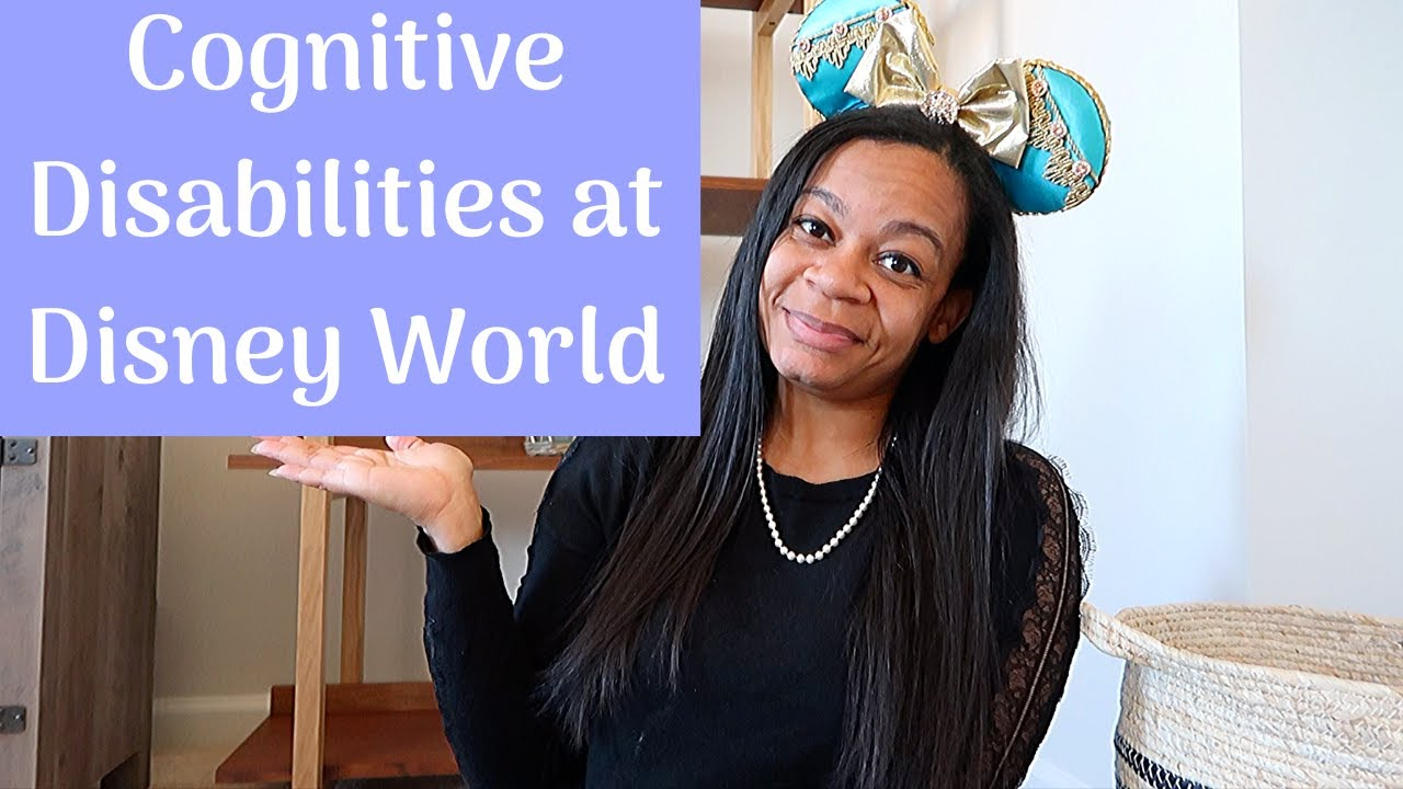 Attractions at Disney World for Guests with Cognitive Disabilities
