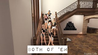 Both of 'em - Avakin Life Music Video
