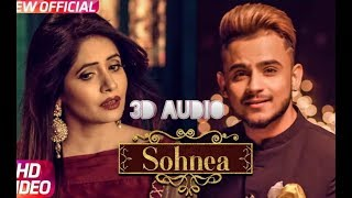 Sohnea 3D Quality Mp3 Song Song | Sohnea Full Song Mp3 Song In 3D | 3D Audio Quality Songs | Sohnea