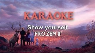 Show Yourself (From: Frozen 2) | Karaoke - With chorus and siren voice