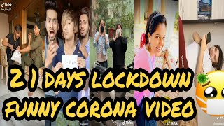 21 day lockdown corona virus funny tik tok video | corona virus  se tik tok video 😝
