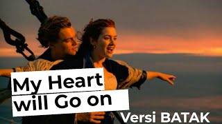 My Heart will Go on Versi Batak cover (Lyric Video) - Pando Situmorang