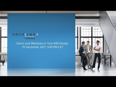 Doors and Windows in Your BIM Design - ARCHLine.XP Webinar
