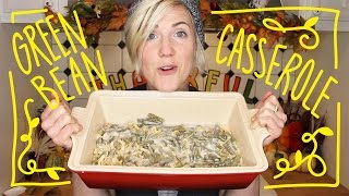 MY DRUNK KITCHEN: Green Bean Casserole