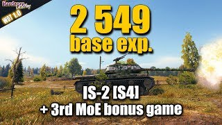 WOT: IS-2, 2549 base exp. play + 3rd MoE bonus game, WORLD OF TANKS