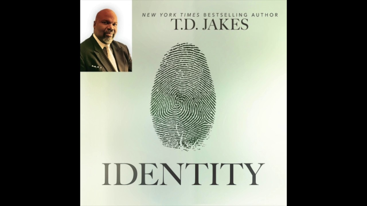 Free Audio Book Preview~ Identity ~ T D  Jakes