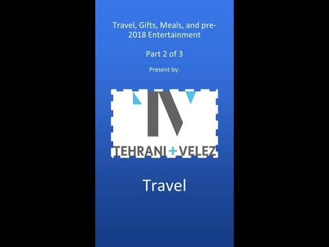 Travel, Meals, and Entertainment (Part 2 of 3)