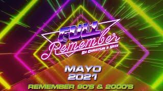 SESIÓN REMEMBER 90 - 2000 CANTADITAS - TEMAZOS MAYO 2021 By Christian & Yose