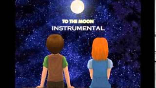 To the moon ( Keyblade)  instrumental