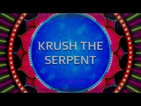 KRUSH THE SERPENT - OFFICIAL MOVIE TRAILER