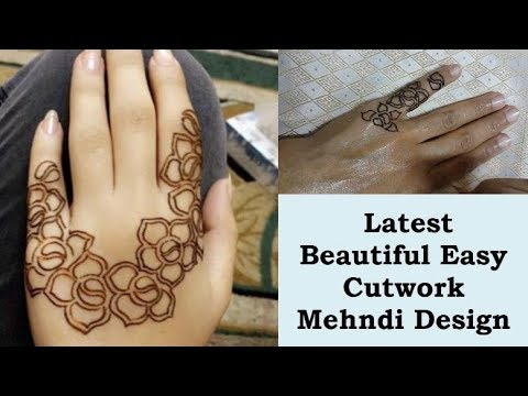 Latest Beautiful Easy Cutwork Mehndi Design For Beginners/Latest Arabic Mehndi Designs For Hand 2018