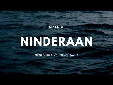 Ninderaan | Created By Saifullah Saify | Featuring Faizan Ali.