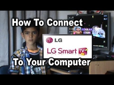 LG Smart TV How To Connect To Your Computer