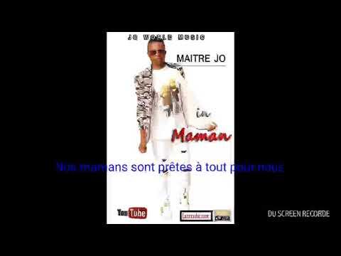Maitre Jo -Maman (audio Officiel By Legend Bertz)