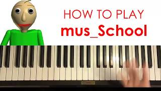 HOW TO PLAY - Baldi's Basics School Theme (Piano Tutorial Lesson)