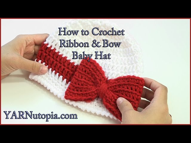 Crochet Tutorial Ribbon And Bow Hat Yarnutopia By Nadia Fuad
