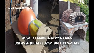 Outdoor Pizza Oven Build Project | Pilates gym ball template to make a pizza oven | DIY pizza oven