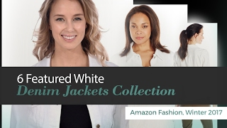 6 Featured White Denim Jackets Collection Amazon Fashion, Winter 2017
