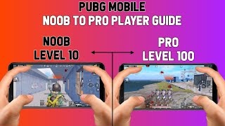 PUBG MOBILE NOOB PLAYER TO PRO PLAYER GUIDE screenshot 4