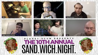 Planet Scum Presents: The 10th Annual Sandwich Night