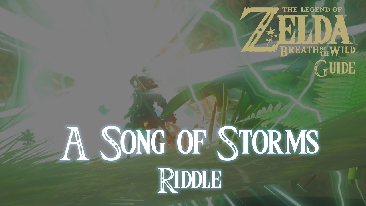 The Legend Of Zelda Breath Of The Wild A Song Of Storms Riddle