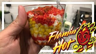 How To Make Hot Cheetos Corn In A Cup - Elote