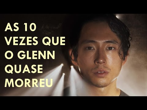 AS 10 VEZES QUE O GLENN QUASE MORREU (LEGENDADO) / THE 10 TIMES THAT GLENN ALMOST DIED