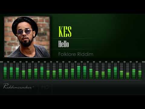 Kes - Hello (Folklore Riddim) [Soca 2018] [HD]