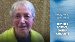 IMRS 2000 Testimonial - Seizures, Sciatica, Colitis and Cataracts Helped