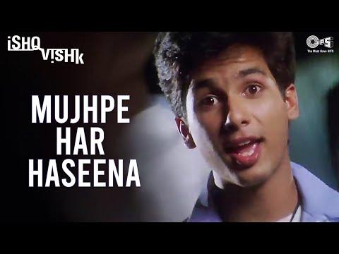 Mujhpe Har Haseena - Ishq Vishk | Shahid, Amrita & Shehnaz | Alisha Chinai, Kumar Sanu & Sonu Nigam
