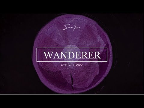 Sami Yusuf - Wanderer (Lyric Video)