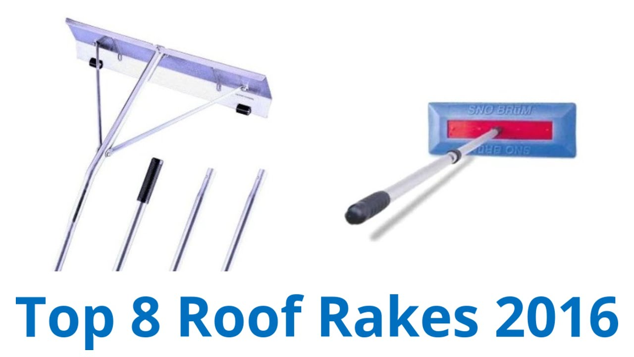 8 Best Roof Rakes 2016   YouTube